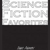 Science Fiction Favorites by  Isaac Asimov audiobook