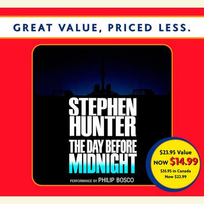 The Day Before Midnight by Stephen Hunter audiobook