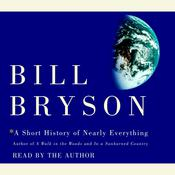 A Short History of Nearly Everything by  Bill Bryson audiobook