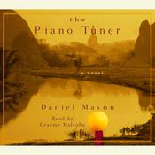 The Piano Tuner by  Daniel Mason audiobook
