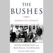 The Bushes by  Peter Schweizer audiobook