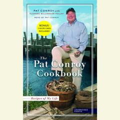The Pat Conroy Cookbook by Pat Conroy audiobook