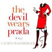 The Devil Wears Prada by  Lauren Weisberger audiobook