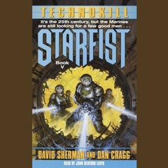 Starfist: Technokill by Dan Cragg audiobook