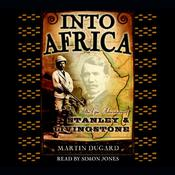 Into Africa by  Martin Dugard audiobook