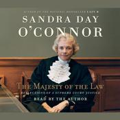 The Majesty of the Law by  Sandra Day O'Connor audiobook