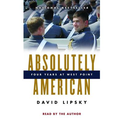 Absolutely American by David Lipsky audiobook
