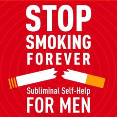 Stop Smoking - For Men by Audio Activation audiobook