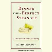 Dinner with a Perfect Stranger by  David Gregory audiobook