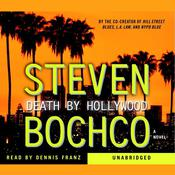 Death By Hollywood by  Steven Bochco audiobook