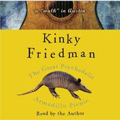 The Great Psychedelic Armadillo Picnic by  Kinky Friedman audiobook