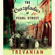 The Crazyladies of Pearl Street by  Trevanian audiobook