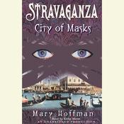 Stravaganza: City of Masks by  Mary Hoffman audiobook