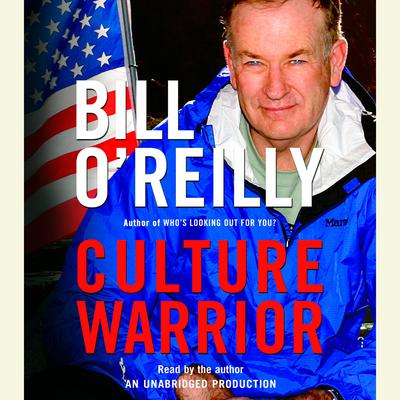 Culture Warrior by Bill O'Reilly audiobook
