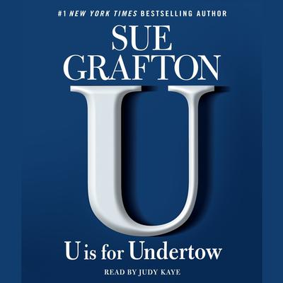 U Is For Undertow by Sue Grafton audiobook