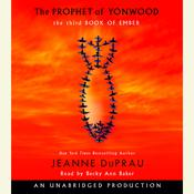 The Prophet of Yonwood by  Jeanne DuPrau audiobook