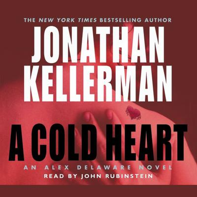 A Cold Heart by Jonathan Kellerman audiobook