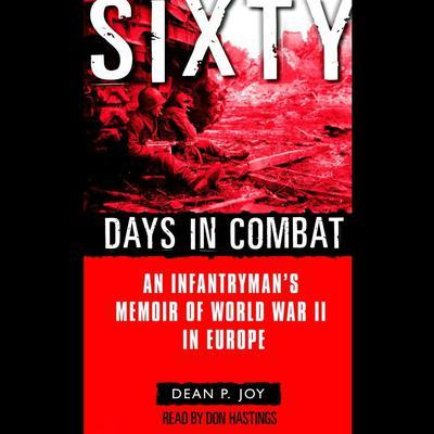 Sixty Days in Combat by Dean Joy audiobook