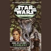 Star Wars: The New Jedi Order: Edge of Victory I: Conquest by  Greg Keyes audiobook