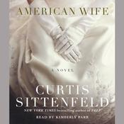 American Wife by  Curtis Sittenfeld audiobook