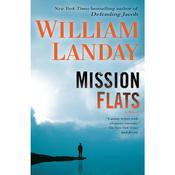 Mission Flats by  William Landay audiobook