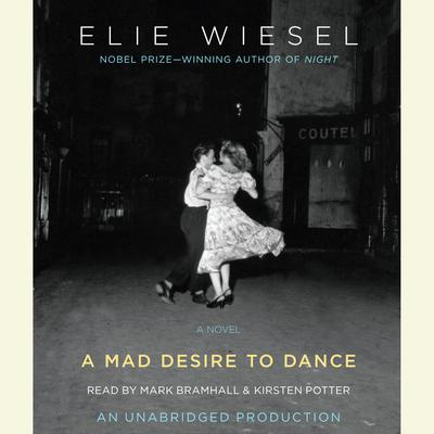 A Mad Desire to Dance by Elie Wiesel audiobook