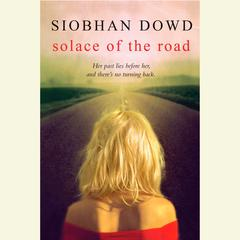Solace of the Road by Siobhan Dowd audiobook