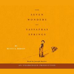 The Seven Wonders of Sassafras Springs by Betty G. Birney audiobook