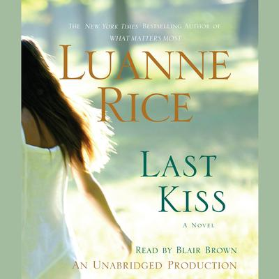 Last Kiss by Luanne Rice audiobook