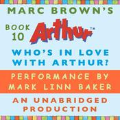 Who's In Love with Arthur? by  Marc Brown audiobook