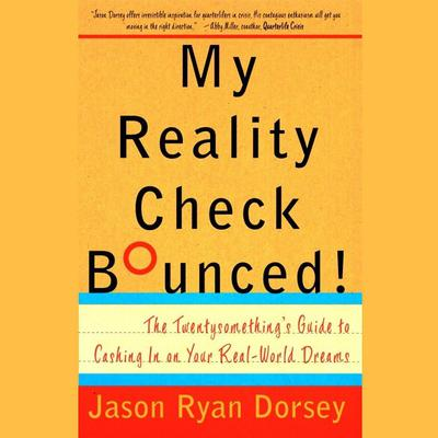 My Reality Check Bounced! by Jason Ryan Dorsey audiobook