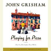 Playing for Pizza by  John Grisham audiobook