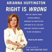 Right Is Wrong by  Arianna Huffington audiobook