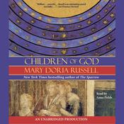 Children of God by  Mary Doria Russell audiobook