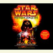 Star Wars: Episode III: Revenge of the Sith by  Matthew Stover audiobook