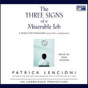 The Three Signs of a Miserable Job by  Patrick Lencioni audiobook
