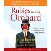 Rubies in the Orchard by  Lynda Resnick audiobook
