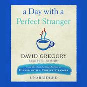 A Day with a Perfect Stranger by  David Gregory audiobook