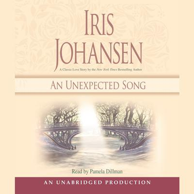 An Unexpected Song by Iris Johansen audiobook