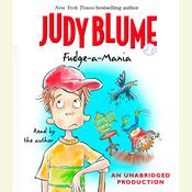 Fudge-A-Mania by  Judy Blume audiobook