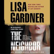 The Neighbor by  Lisa Gardner audiobook