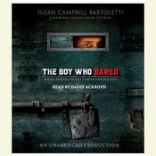 The Boy Who Dared by  Susan Campbell Bartoletti audiobook