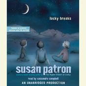Lucky Breaks by  Susan Patron audiobook