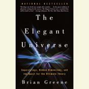 The Elegant Universe by  Brian Greene audiobook