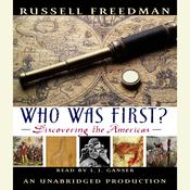 Who Was First? by  Russell Freedman audiobook