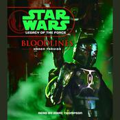Star Wars: Legacy of the Force: Bloodlines by  Karen Traviss audiobook