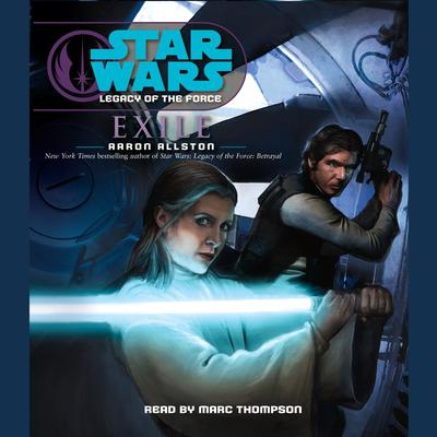 Star Wars: Legacy of the Force: Exile by Aaron Allston audiobook