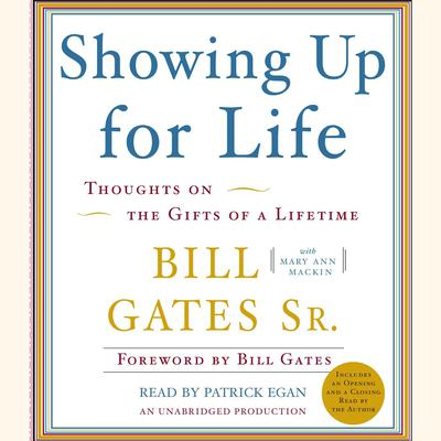 Showing Up for Life by Bill Gates audiobook