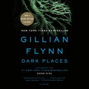 Dark Places (Movie Tie-In Edition) by  Gillian Flynn audiobook