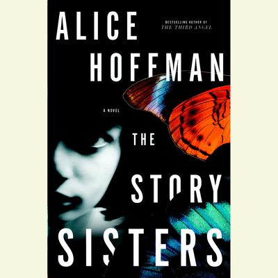 The Story Sisters by Alice Hoffman audiobook